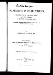 Cover of: Wanderings in South America, the north-west of the United States, and the Antilles, in the years 1812, 1816, 1820, & 1824