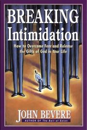 Breaking Intimidation by John Bevere
