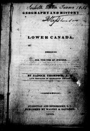 Geography and history of Lower Canada by Zadock Thompson
