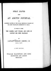 Cover of: Stray leaves from an Arctic journal, or, Eighteen months in the Polar regions in search of Sir John Franklin's expedition in 1850-51