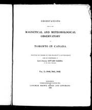 Cover of: Observations made at the Magnetical and Meteorolgical Observatory at Toronto in Canada