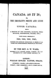 Cover of: Canada as it is, or, The emigrant