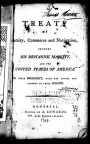Cover of: Treaty of amity, commerce and navigation, between His Britannic Majesty and the United States of America | Great Britain. Department of Economic Affairs.