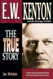Cover of: E.W. Kenyon and his message of faith
