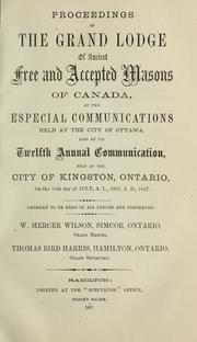 Cover of: Proceedings : Grand Lodge, A.F. & A.M. of Canada in the Province of Ontario. -- | Freemasons. Grand Lodge of Ontario