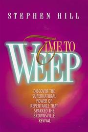 Cover of: Time to weep | Hill, Stephen