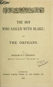 Cover of: The boy who sailed with Blake, and The orphans