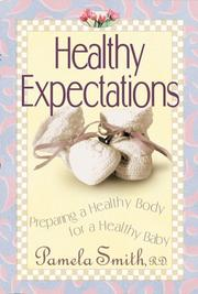 Cover of: Healthy expections | Pamela M. Smith