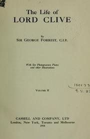 Cover of: The life of Lord Clive | Forrest, George Sir