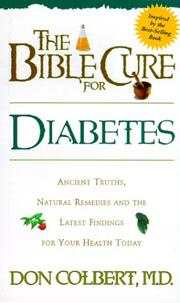 Cover of: The Bible cure for diabetes: Ancient Truths, Natural Remedies and the Latest Findings for Your Health Today (Bible Cure (Oasis Audio))