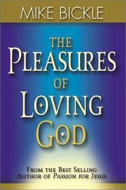 Cover of: The Pleasures of Loving God