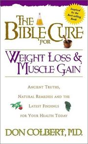 Cover of: The Bible cure for weight loss and muscle gain