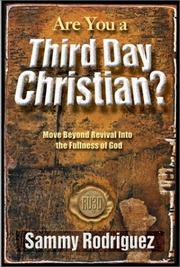 Cover of: Are you a third day Christian? | Sammy Rodriguez