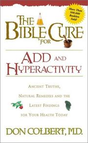 Cover of: The Bible Cure for ADD and Hyperactivity (Bible Cure (Siloam))