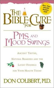 Cover of: The Bible Cure for PMS and Mood Swings (Bible Cure (Siloam))