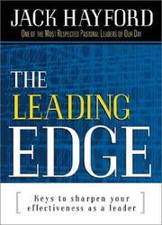 Cover of: The leading edge | Jack W. Hayford