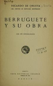 Cover of: Berruguete y su obra