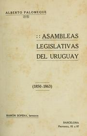 Cover of: Asambleas legislativas del Uruguay (1850-1863)