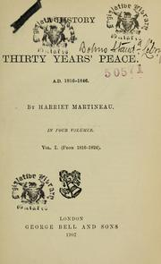 Cover of: A history of the thirty years' peace, A.D. 1816-1846