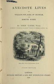 Cover of: Anecdote lives of William Pitt, Earl of Chatham, and Edmund Burke | John Timbs