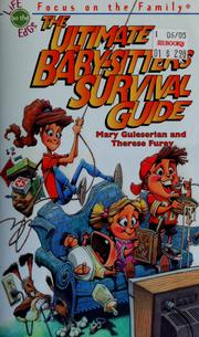 Cover of: The ultimate baby-sitter's survival guide