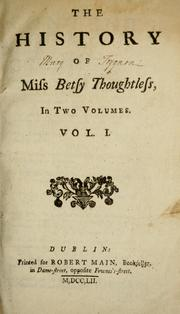 Cover of: The history of Miss Betsy Thoughtless