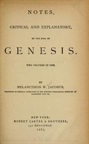 Cover of: Notes, critical and explanatory, on the Book of Genesis ...