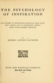 Cover of: The psychology of inspiration | George Lansing Raymond