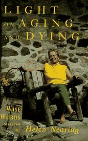 Cover of: Light on Aging and Dying | Helen Nearing