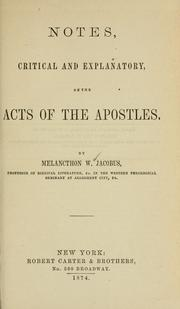 Cover of: Notes, critical and explanatory, on the Acts of the apostles