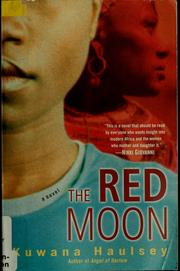 Cover of: The red moon | Kuwana Haulsey