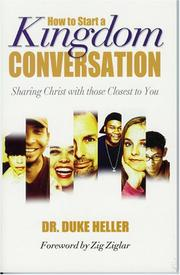 Cover of: How To Start A Kingdom Conversation | Duke Heller