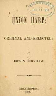 Cover of: Union harp | Edwin Burnham