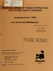 Cover of: Montana Office of Public Instruction Title IX/Sex Equity Program audiovisual list | Montana. Office of Public Instruction. Title IX/Sex Equity Program