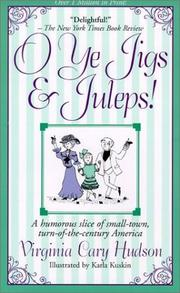 Cover of: O Ye Jigs and Juleps! | Virginia Cary Hudson