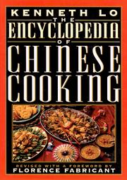 Cover of: The Encyclopedia of Chinese Cooking | Kenneth H. C. Lo
