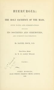 Cover of: Hierurgia, or, The Holy Sacrifice of the Mass | Daniel Rock