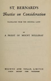 Cover of: St. Bernard's Treatise on consideration