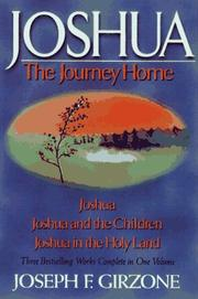 Cover of: Joshua: The Journey Home: Joshua, Joshua and the Children, Joshua in the Holy Land