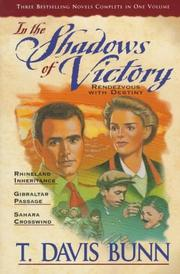 Cover of: Shadows of Victory: Rhineland Inheritance/Gibraltar Passage/Sahara Crosswinds (Rendezvous with Destiny 1-3)