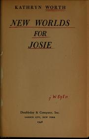 Cover of: ...New worlds for Josie
