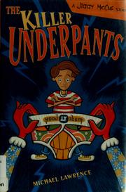 Cover of: The killer underpants | Michael Lawrence