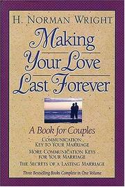 Cover of: Making Your Love Last Forever: A Book for Couples