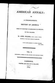 Cover of: American annals; or A chronological history of America from its discovery in MCCCCXCII to MDCCCVI, in two volumes