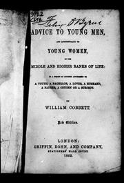 Cover of: Advice to young men, and (incidentally) to young women, in the middle and higher ranks of life