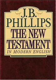 Cover of: The New Testament in Modern English | J.B. PHILLIPS