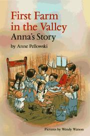First farm in the valley by Anne Pellowski