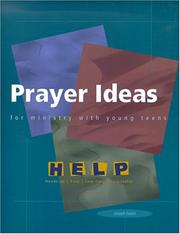 Cover of: Prayer Ideas for Ministry With Young Teens (Help (Series : Winona, Minn.).)