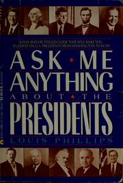 Cover of: Ask me anything about the presidents
