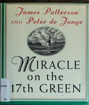 Cover of: Miracle on the 17th green | James Patterson